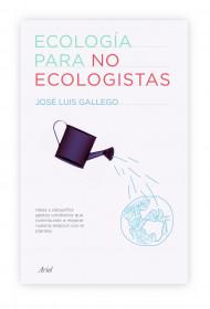 Ecología para no ecologistas