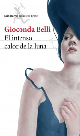 portada_el-intenso-calor-de-la-luna_gioconda-belli_201505211301.jpg