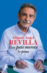 portada_este-pais-merece-la-pena_miguel-angel-revilla_201411240918.jpg