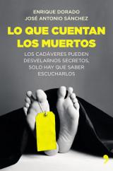 portada_lo-que-cuentan-los-muertos_enrique-dorado_201504291350.jpg