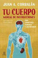 Tu cuerpo. Manual de instrucciones