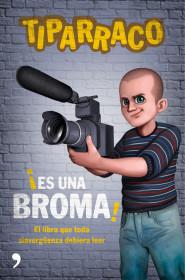 portada_es-una-broma_tiparraco_201601070857.jpg