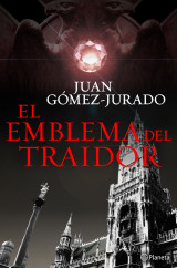 portada_el-emblema-del-traidor_juan-gomez-jurado_201507281839.jpg