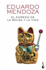 portada_el-enredo-de-la-bolsa-y-la-vida_eduardo-mendoza_201509091236.jpg