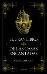 portada_el-gran-libro-de-las-casas-encantadas_clara-tahoces_201509161756.jpg