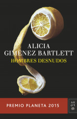 portada_hombres-desnudos_alicia-gimenez-bartlett_201510211808.jpg