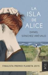 portada_la-isla-de-alice_daniel-sanchez-arevalo_201510211804.jpg