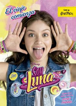 Soy Luna El Viaje Comienza Disney Planeta De Libros