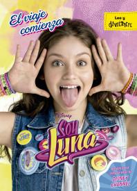 Soy Luna. El viaje comienza