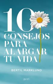 10 consejos para alargar tu vida
