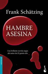 portada_hambre-asesina_frank-schatzing_201505261043.jpg