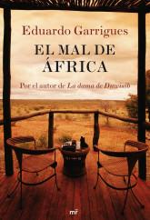 portada_el-mal-de-africa_eduardo-garrigues_201505261013.jpg