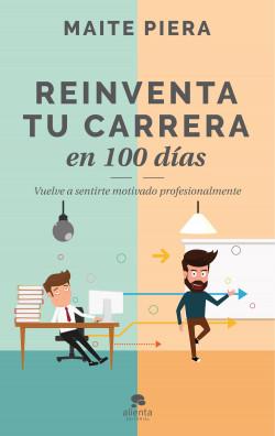Reinventa tu carrera en 100 días