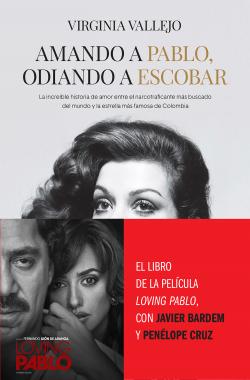 Amando A Pablo Odiando A Escobar Virginia Vallejo Planeta De Libros