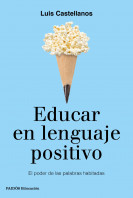Educar en lenguaje positivo