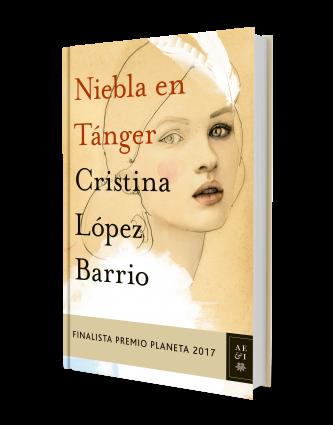 Niebla En Tánger Cristina López Barrio Planeta De Libros