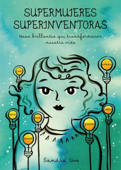 Supermujeres, superinventoras