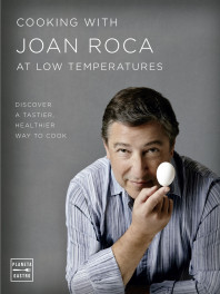 Cooking with Joan Roca at low temperatures