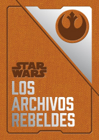 Star Wars Los archivos rebeldes