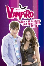 Chica Vampiro. Daisy y el Club de los Corazones Rotos