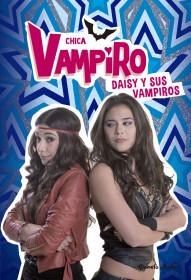 Chica Vampiro. Daisy y sus vampiros