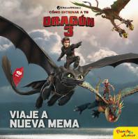 Cómo entrenar a tu dragón 3. Viaje a Nueva Mema