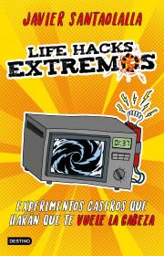 Life Hacks extremos