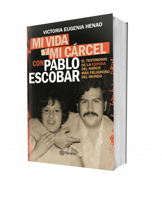 Mi Vida Y Mi Carcel Con Pablo Escobar Victoria Eugenia Henao Planeta De Libros