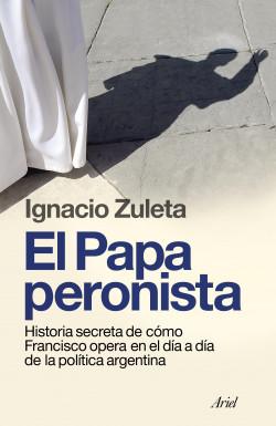 El papa peronista