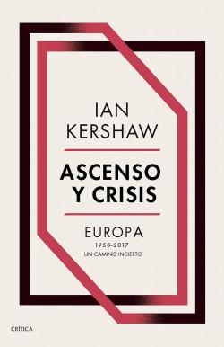 Ascenso y crisis