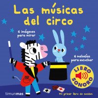 Las músicas del circo. Mi primer libro de sonidos