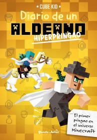Minecraft. Diario de un aldeano hiperpringao