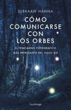 Cómo comunicarse con los orbes