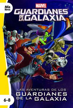 Las aventuras de los Guardianes de la Galaxia