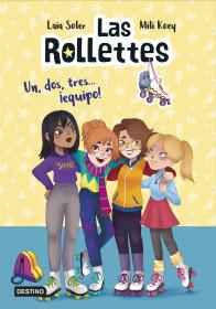 Las Rollettes 2. Un, dos, tres... ¡equipo!