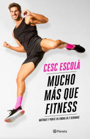 Mucho más que fitness