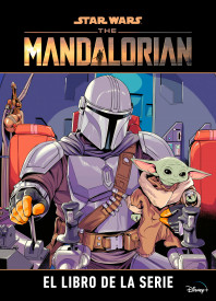 Star Wars. The Mandalorian. El libro de la serie