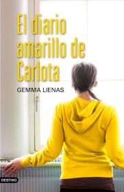 portada_el-diario-amarillo-de-carlota_gemma-lienas_201505261049.jpg