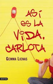 portada_asi-es-la-vida-carlota_gemma-lienas_201505261046.jpg