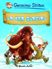 portada_la-era-glacial_geronimo-stilton_201505261052.jpg