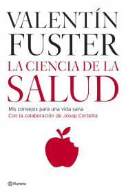 54363_portada_la-ciencia-de-la-salud_dr-valentin-fuster_201505261013.jpg
