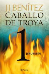 portada_jerusalen-caballo-de-troya-1_j-j-benitez_201505211326.jpg