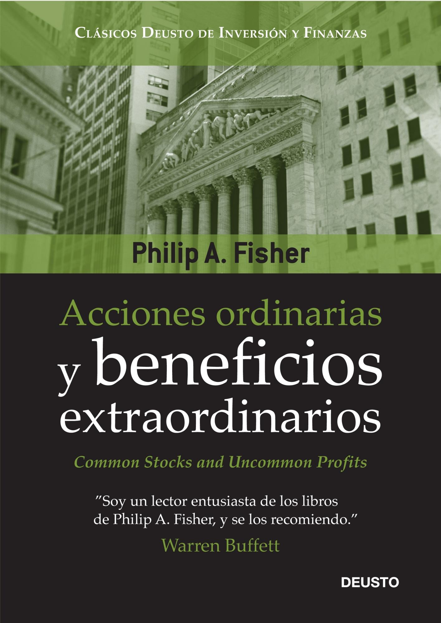 Acciones ordinarias y beneficios extraordinarios. Philip A. Fisher. Libro. El  inversor inteligente ...